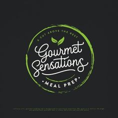 Gourmet Sensations Meal Prep - Needs a sleek logo that defines superiority in the field Our company has a background in culinary arts, gourmet cooking and a background in nutritonal expertise. Our goal is . Restaurant Logo Design, Food Logo Design, Badge Design, Logo Food, Typography Logo, Logo Branding, Branding Design, Logo Design Inspiration, Design Ideas