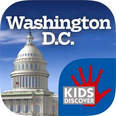 Washington D. for iPad - Kids Discover Washington Dc With Kids, Capitol Building, Interactive Map, Books For Teens, Declaration Of Independence, 3 D, Vacation, Learning, Lincoln Memorial