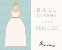 """Learn what body type and personality fits a """"ball gown"""" wedding dress the best!"""
