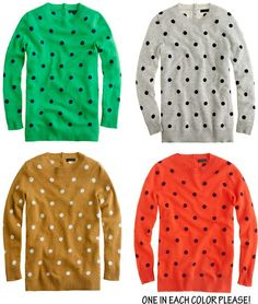 polka dot sweaters from J.Crew...I want every color!!