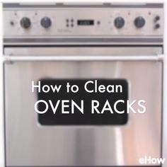 Make your oven racks look like they've never been used state -- quickly and easily.