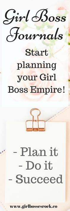 Every Girl Boss needs some Girl Boss Journal to plan her Girl Boss Empire! Inspiration. Journals and planners are an easy way to map out your plans, make notes, and keep track of your busy schedule. Check out these awesome journals and planners!
