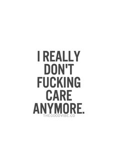 Do not care