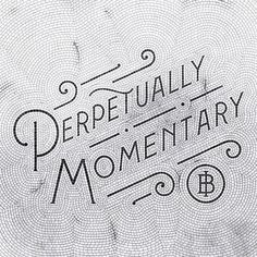 Perpetually Momentary By Sean O'connor ~ perpetually momentary von sean o'connor ~ ~ Ideas mosaic, Modern mosaic, Projects mosaic Types Of Lettering, Lettering Design, Branding Design, Typography Inspiration, Graphic Design Inspiration, Mosaic Tiles, Mosaic Mirrors, Tiling, Mosaic Wall
