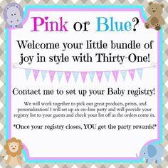 Have a Thirty one baby shower! Www.mythirtyone.com/britneyewan