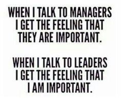 So true. Leadership isn't about telling your staff how late you worked or who you know
