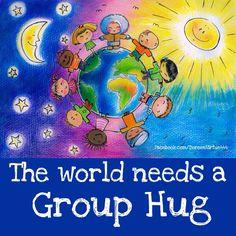 El mundo necesita un Abrazo de Grupo. Tiempo de un abrazo de grupo!  Unámonos para enviar abrazos a todos por aquí, y recibámoslos nosotros también. Tu amor, oraciones, y acciones positivas harán una diferencia muy necesaria. Aunque aun hay problemas en nuestro mundo es importante para nosotros enfocarnos también sobre todo lo bueno que hay en el mundo. Por favor mantén la fe, y sigue haciendo el buen trabajo que has estado haciendo! Aquí hay un abrazo para ti! {{{  }}}