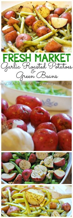 Fresh Market Garlic Roasted Potatoes and Green Beans|| Side Dish || #recipe #dinner The Ultimate Party Week 64