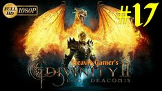 Divinity 2 Ego Draconis Gameplay Walkthrough (PC) Part 17: First Time Fa...