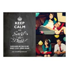 Keep Calm Save The Date Chalkboard Trendy Photo Invitations How totoday easy to Shops & Purchase Online - transferred directly secure and trusted checkout...