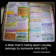 A bible that's falling apart usually belongs to someone who isn't.