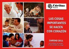 Cartel Campaña de Caridad 2011: LAS COSAS IMPORTANTES SE HACEN CON CORAZÓN.