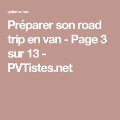 Préparer son road trip en van - Page 3 sur 13 - PVTistes.net
