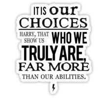 Albus Dumbledore Quote - Harry Potter Sticker
