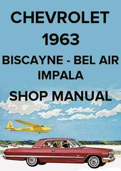 chevrolet bel air biscayne impala 1964 workshop manual pinterest rh pinterest com 1984 Chevrolet 1984 Chevrolet