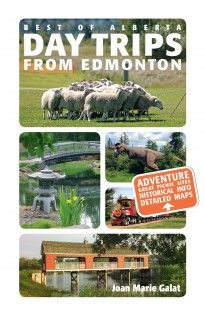 """Read """"Day Trips from Edmonton"""" by Joan Marie Galat available from Rakuten Kobo. Alberta is host to some of Canada's most stunning scenery, from aspen forests and farmland to wetlands and foothills. Adventure Cat, Reading Day, Excursion, Free Day, Tonne, The Province, Amazing Destinations, Historical Sites, Natural Wonders"""