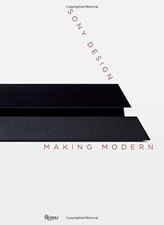 Sony Design: Making Modern by Deyan Sudjic http://www.amazon.com/dp/0847844994/ref=cm_sw_r_pi_dp_3x.Nvb1QQ2VC7
