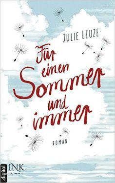 Für einen Sommer und immer von Julie Leuze