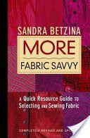 More Fabric Savvy