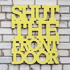 Shut the Front Door - LOL