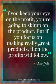 Great Steve Jobs Quote...