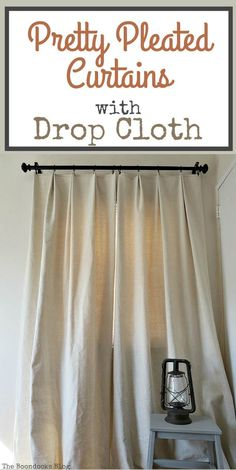 How to Make Pretty Pleated Curtains With Drop Cloth Drop Cloth Curtains, Pleated Curtains, Curtains With Blinds, Drapes Curtains, Bedroom Curtains, Muslin Curtains, Curtains Living, Blackout Curtains, Drapery
