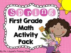 Spring math for first grade - a combination of centers games and print-and-go, no prep activities!  Tons of printables and differentiation options.