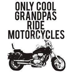 Cool #Grandpas Ride #Motorcycles Tshirt