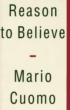Reason to Believe by Mario Cuomo http://www.amazon.com/dp/0684815176/ref=cm_sw_r_pi_dp_Ifc0ub13P5YE2