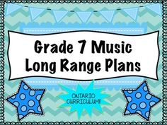 Grade SEVEN Music Long Range Plans (Ontario Curriculum Based) Intermediate Ontario Curriculum, Ode To Joy, Curriculum Planning, Elementary Music, Teacher Newsletter, Teacher Pay Teachers, Third Grade, Teaching Resources, Range