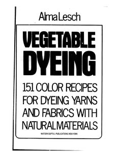 Vegetable Dying instructions and recipes