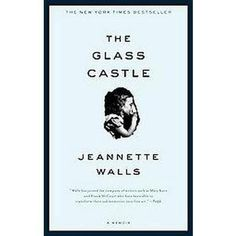 Spent over a year on the New York Times Bestseller list. Have you read The Glass Castle