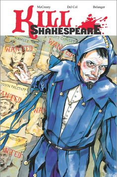 Drown My Books: Kill Shakespeare Volume 2: The Blast of War, McCreery, Del Col, Belanger