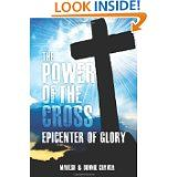 The Power of the Cross: Epicenter of Glory by  Mahesh Chavda and Bonnie Chavda