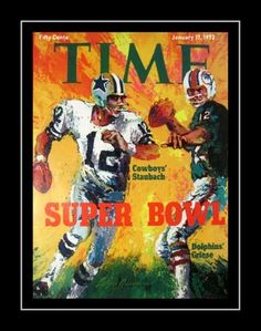 Super Bowl VI Time Magazine Cover Art Poster. Here is a poster that features Roger Staubach of the Dallas Cowboys and Bob Griese of the Miami Dolphins. Details High-quality photographic print Printed on heavyweight satin photo paper Ready to frame Great gift idea Made in the U.S.A. Available in 3 sizes Choice of black or white border Buy with confidence. I stand behind everything I sell. If you are not satisfied, please contact me, so I can resolve your unmet expectations.