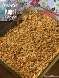 Sweet and fruity Noodle Kugel Recipe