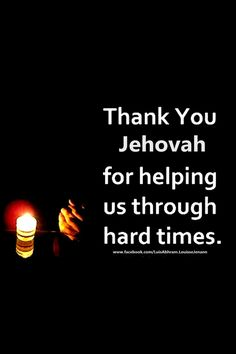 Thank you #Jehovah #God for helping us through hard times. #bible #prayers jw.org