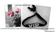 Un bouquet de fleurs pour un bracelet strass V.I.P.