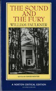 The Sound and the Fury (Norton Critical Editions): William Faulkner, David Minter: 9780393964813: Amazon.com: Books