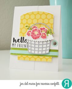 Cards by Jen del Muro. Reverse Confetti stamp sets: Garden Bunch and Friend Like You. Confetti Cuts: Garden Bunch and Basket. Quick Card Panels: Hoppin' Dots. Thank you card. Friendship card. Get Well card.