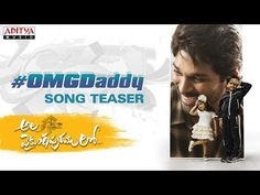 OMG Daddy Song Teaser - Ala Vaikunthapurramuloo Indian Movies and Gossips in USA Watch OMG Daddy Song Teaser From Ala Vaikunthapurramuloo Movie New Movie Song, Movie Songs, New Movies, Mumbai News, Devotional Songs, Music Channel, Indian Movies, Telugu Movies, Teaser