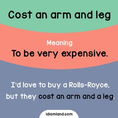 Have you ever bought something that costed you an arm and a leg?