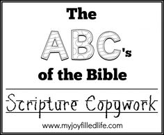 The ABCs of the Bible Scripture Copywork is a printable eBook that contains 78 scriptures from KJV that follow the letters of the alphabet.