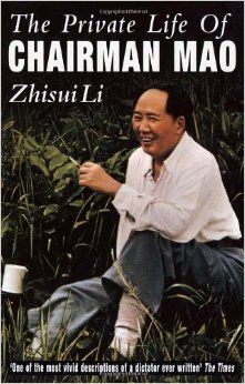 Zhisui Li - The Private Life Of Chairman Mao