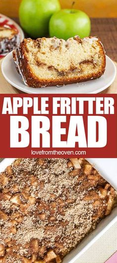 Apple Fritter Bread • Love From The Oven