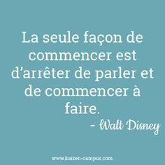 Walt Disney - Kaizen Campus Tais-toi et marches! Life Inspiration, Motivation Inspiration, French Proverbs, Mood Quotes, Life Quotes, Plus Belle Citation, French Quotes, Kaizen, Disney Quotes