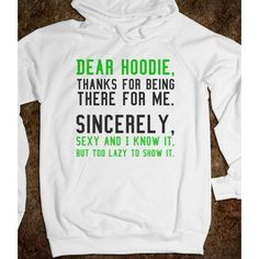 I want this sooooo Bad!!!! DEAR HOODIE SWEATSHIRT HOODIE ($41.99)