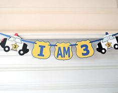 "Police Car 1st Birthday ""I AM 1"" ""I AM 2"" or ""I AM 3"" Policeman Party Theme 1st 2nd high chair banner by FeistyFarmersWife"