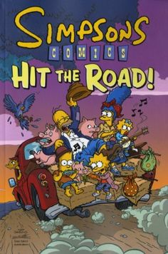 Simpsons Comics Hit the Road (Simpsons) by Matt Groening http://www.amazon.co.uk/dp/1848562276/ref=cm_sw_r_pi_dp_OGj6wb1VEMCK6