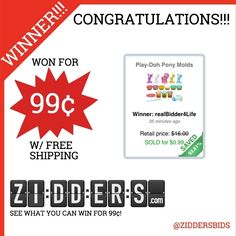 #Congratulations realBidder4Life for winning this Play-Doh Pony Molds   for only 99¢! Want to #win your own? Check out www.zidders.com #zidderswinners  See all of our items for 99¢ w/ #FREE shipping!